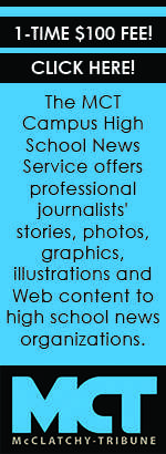 MCT Campus High School News Service