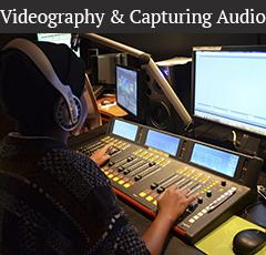 Videography & Capturing Audio