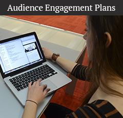Audience Engagement Plans
