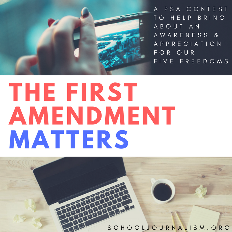 SchoolJournalism.org+First+Amendment+Video+PSA+Contest+2018