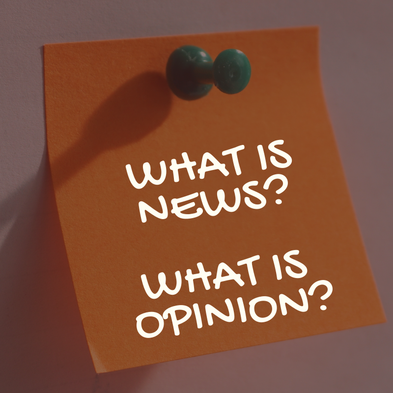 What Is News? What Is Opinion?